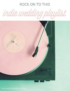 Looking for something other than Celine Dion or Frank Sinatra for your wedding? Here are great love songs by some of your favorite indie artists.