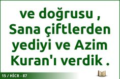 #ALLAH #KURAN #HİCR  15 / HİCR - 87