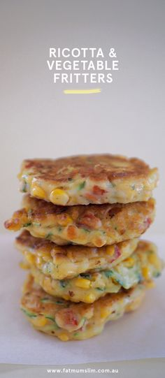 Ricotta and Vegetable Fritters Recipe - Fat Mum Slim - Vegetable Recipes Veg Recipes, Baby Food Recipes, Vegetarian Recipes, Cooking Recipes, Healthy Recipes, Baby Recipes Vegetables, Corn Fritter Recipes, Baked Vegetables, Vegetarian Dinners