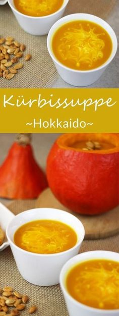 Kürbissuppe - The inspiring life Kürbissuppe aus Hokkaido, Kartoffeln und einem Apfel - Leckeres Herbstgericht. Pumpkin Soup, Pumpkin Dessert, Paleo Dessert, Pumpkin Recipes, Potato Recipes, Baby Food Recipes, Fall Recipes, Soup Recipes, Healthy Recipes