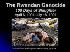 1994 - The Rwandan Genocide.