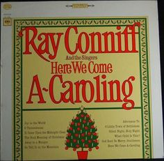 Ray Conniff And The Singers – Here We Come A-Caroling (1966) STEREO