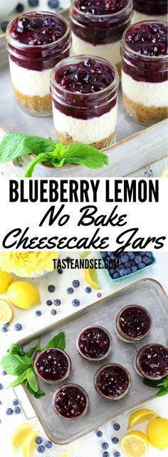 Blueberry Lemon No Bake Cheesecake – Yummy, healthier, no-bake cheese cake in a mason jar! Lightened up with a graham cracker almond crust, a sweet cream cheese lemony Greek yogurt layer, and a delightful homemade blueberry sauce. New Dessert Recipe, Dessert In A Jar, Dessert Recipes, Appetizer Dessert, Drink Recipes, Dessert Simple, Cheesecake In A Jar, Cheesecake Recipes, Lemon Cheesecake No Bake