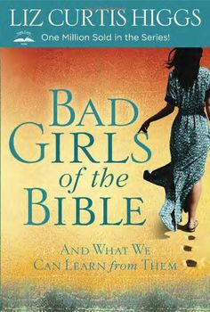 "Bad Girls of the Bible: And What We Can Learn from Them. Eve had food issues. Yet the Woman at the Well had her thirst quenched at last, while Rahab and the Sinful Woman left their sordid histories behind. Jezebel and Delilah have plenty to teach contemporary Christian women, according to Bad Girls of the Bible and What We Can Learn from Them. Length 288. Joy, on the other hand, is found in God's .gift of grace. ""Popular storyteller Higgs takes a look at the vamps and tramps of..."