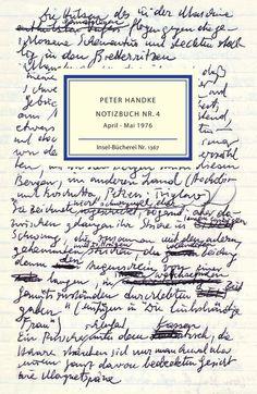 Peter Handke , Notizbuch Nr. 4 - April - Mai 1976