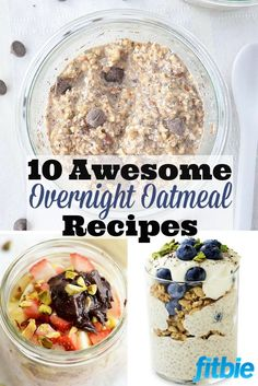 Wake up to a filling, nutritious meal, with these make-ahead oatmeal ideas.