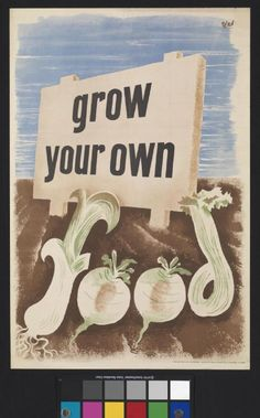 Grow Your Own Food -- WWII propaganda poster (Great Britain, UK). Artist: Hans Schleger.