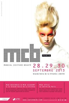 The vocation of MCB Paris (the World Hairdressing and Beauty trade show) is to bring excellence to hairdressing and beauty professionals with three strong themes: Artistic Expression, Education and Business. www.salonmcb.com