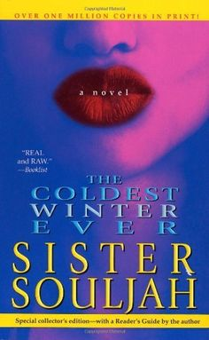 The Coldest Winter Ever by Sister Souljah, http://www.amazon.com/dp/1416521690/ref=cm_sw_r_pi_dp_v65Tpb1FFZ010