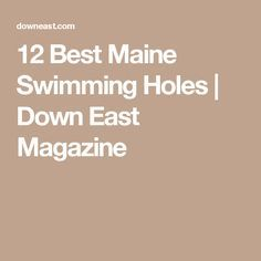 12 Best Maine Swimming Holes | Down East Magazine