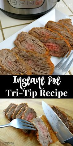 A quick and easy Instant Pot Tri-Tip recipe. Tips for cooking meat in an Instant Pot or Pressure Cooker. Plus an Instant Pot beef gravy recipe using the roast drippings. *only need for 15 min in insta pot for medium rare. Slow Cooker Tri Tip, Slow Cooker Roast, Tri Tip Pressure Cooker Recipe, Pressure Cooking, Instant Pot Tri Tip Recipe, Instant Pot Dinner Recipes, Instant Pot Pot Roast, Instapot Recipes Chicken, Beef Recipes