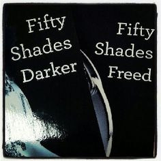 Fifty Shades Book 2 & 3 :)