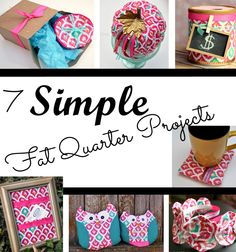 7 Simple and Easy Fat Quarter Projects. A few of these are no sew fat quarter proejcts.