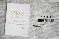 serve one another in love (free printable)