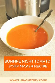 Bonfire Night Roast Tomato & Red Chilli Soup – Liana's Kitchen – Goodish Healthy Food Vegan Tomato Soup, Cream Of Tomato Soup, Tomato Soup Recipes, Chilli Soup, Spicy Soup, Red Chilli, Slimming World Soup Recipes, Tomato Soup From Scratch, Bonfire Night Food