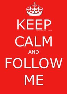 Keep calm and follow us!