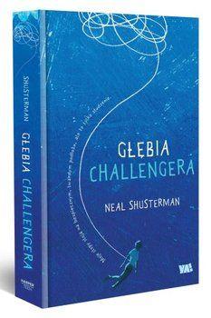 Głębia Challengera - Shusterman Neal | Książki empik.com