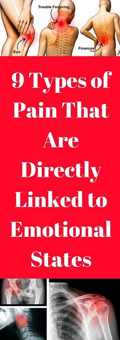 Types Of Pain That Are Directly Connected To Emotional States