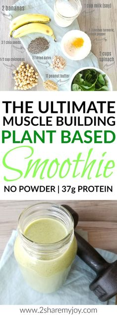 The Ultimate Muscle Building Vegan Smoothie for mega gains contains 950 calories, 37g proteins, 34 g fiber, and lots of vitamins and minerals. For this plant based protein green smoothie you don't need any powder. I like to drink this clean eating whole food smoothie in the mornings as a protein breakfast shake, or after workout. It is also gluten free and works wonders for muscle gain. #vegansmoothie #veganprotein #plantbasedsmoothie