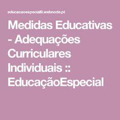 Medidas Educativas - Adequações Curriculares Individuais :: EducaçãoEspecial