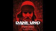 Dane Uno - Happening (DJ Junkaz Lou RMX)