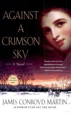 Against a Crimson Sky: A Novel - James Conroyd Martin - Google Books