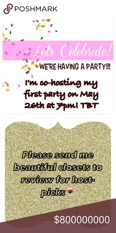 My First Posh Party! On May 26th at 7pm I will finally get a chance to co-host my first posh party! Super excited! Please send me closets to review for host picks! I am so excited for this opportunity. 🎉🎉🎉🎉 Theme to be determined!!!🎉🎉 Accessories