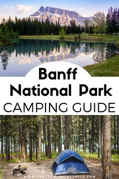 Complete guide to Camping in Banff National Park (updated for Complete guide to camping in Banff National Park, the oldest park in Canada (including our local secret tips). National Park Camping, Banff National Park, National Parks, Camping Guide, Camping Hacks, Kayak Camping, Truck Camping, Diy Camping, Winter Camping