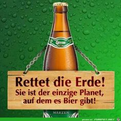 beer drinks funny picture & # Save the Earth.jpg & # - one of 60243 files in the category. Champagne Quotes, Beer Commercials, Bubble Quotes, Strange Photos, Crazy Photos, Political Satire, Best Beer, Man Humor, Beer Bottle
