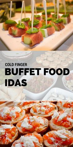 5 Best Cold Finger Buffet Food Ideas For Your Buffet Party