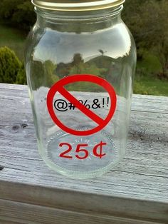 10 Swear Jar Ideas Swear Jar Jar Mason Jars