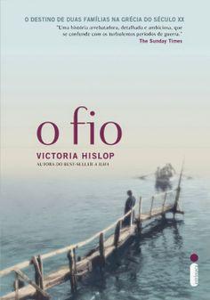 Bebendo Livros: O Fio - Victoria Hislop
