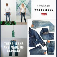 Levi's jeans made out of garbage...  1 million plastic bottles are used every 20 minutes in the US - Levi's decided to do their part against the huge problem of plastic waste: They created a fashion line with at least 20% post-consumer plastic recycled content, which means approximatly eight 12-20 oz bottles per jeans.