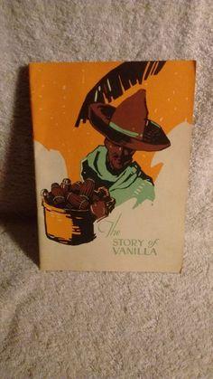 The Story of Vanilla c 1926 #Bakersvanilla