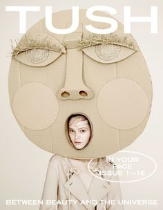 "roandcostudio: "" Tush Magazine ""In Your Face"" """