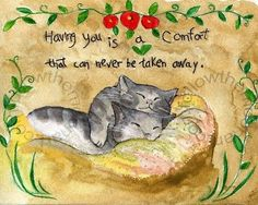 Having You is a Comfort that can never be taken away Gray Kitty Cats Primitive in Art, Direct from the Artist, Prints | eBay