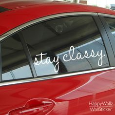 Check it on our site Stay Classy Wall Decal Quote Car Sticker Inspirational Car Quotes Stickers DIY Removable Waterproof Car Stickers 537Q just only $3.99 - 5.99 with free shipping worldwide  #wallstickers Plese click on picture to see our special price for you