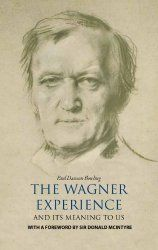 The Best Of Wagner On Kindle - Part One - The Wagnerian