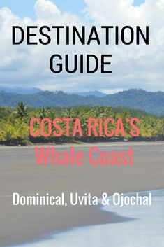 Destination Guide to Costa Rica's Costa Ballena (Whale Coast): Uvita, Dominical, and Ojochal. The best recommendations on where to go and stay and what to do: http://www.twoweeksincostarica.com/the-costa-ballena-uvita-dominical-and-ojochal/ #CostaRica #vacation