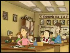 Russian cartoon that amazingly accurately conveys an obligatory atmosphere of every classroom in Russia.