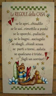 If you open it.close it If you use it. If you make a mistake, apologize. If leaving or returning, greet. If someone is sad, make him smile Casa Hipster, Autogenic Training, Italian Lessons, Italian Quotes, Family Rules, Country Paintings, Italian Language, Learning Italian, Child And Child