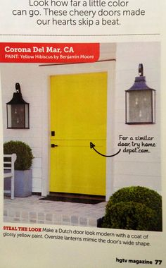 Yellow front door and front porch lanterns from HGTV magazine.