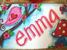Hand personalized colorful bird and mushroom name room sign. $10.00, via Etsy.