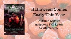 Okay, we lied. Remember when we said that Autumn Nights: 13 Spooky Fall Reads would be coming out on October 1st?  Well with today being ...