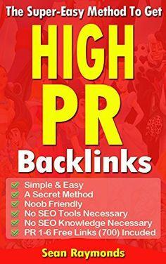The Super Easy Method To Get High PR Backlinks by Sean Raymonds, http://www.amazon.com/dp/B00LAFL13Y/ref=cm_sw_r_pi_dp_uNPRtb158JFWA