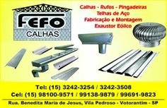 FEFO CALHAS RUFOS, PINGADEIRAS, TELHAS DE AÇO E EXAUSTOR EÓLICO