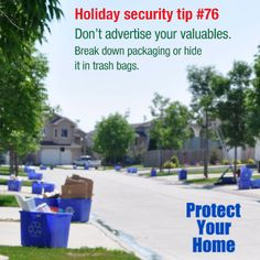 Don't advertise your valuables. Break down packaging or hide it in trash bags. #AllWiredUp Alarm Monitoring Starts at $14.95 a month-No contract! 478-755-9700 www.allwiredupga.net