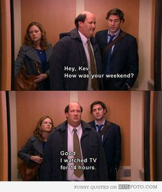 Kevin, he is my favorite character on that show. He's so random. Random wins.