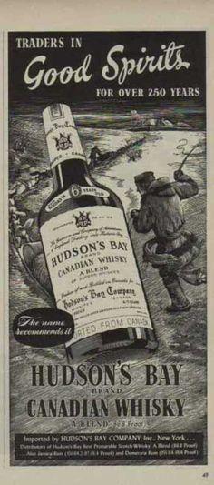Hudson's Bay Canadian Whisky – Good Spirits Bourbon Whiskey, Whisky, Old Commercials, Old Advertisements, Hudson Bay, Good Spirits, Advertising Poster, Vintage Ads, Whiskey Bottle