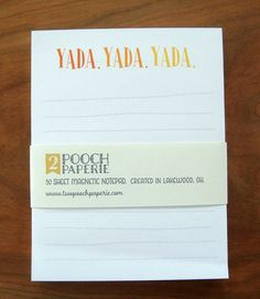 Yada Yada Yada Magnetic Notepad – Two Pooch Paperie LLC